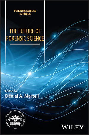 Portada del libro 9781119226673 The Future of Forensic Science