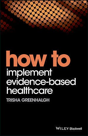 Portada del libro 9781119238522 How to Implement Evidence-Based Healthcare