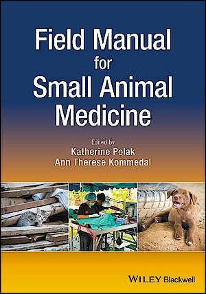 Portada del libro 9781119243274 Field Manual for Small Animal Medicine