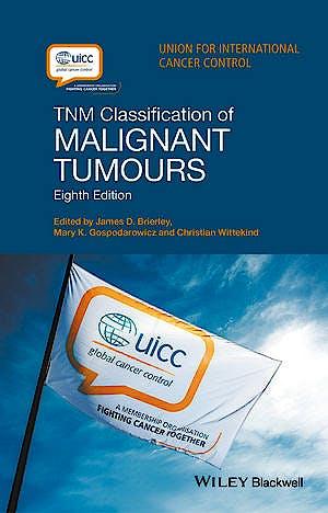 Portada del libro 9781119263579 TNM Classification of Malignant Tumours