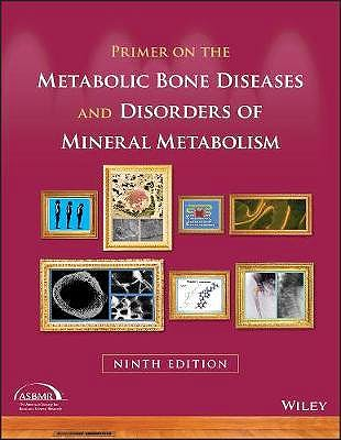 Portada del libro 9781119266563 Primer on The Metabolic Bone Diseases and Disorders of Mineral Metabolism