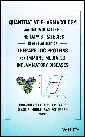 Portada del libro 9781119289197 Quantitative Pharmacology and Individualized Therapy Strategies in Development of Therapeutic Proteins for Immune-Mediated Inflammatory Diseases