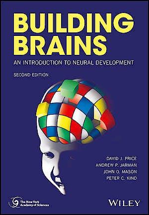 Portada del libro 9781119293880 Building Brains. An Introduction to Neural Development