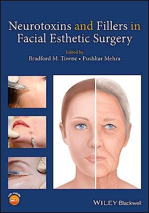 Portada del libro 9781119294276 Neurotoxins and Fillers in Facial Esthetic Surgery