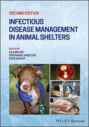 Portada del libro 9781119294351 Infectious Disease Management in Animal Shelters