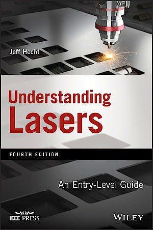 Portada del libro 9781119310648 Understanding Lasers. An Entry Level Guide