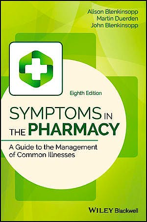 Portada del libro 9781119317968 Symptoms in the Pharmacy. A Guide to the Management of Common Illnesses
