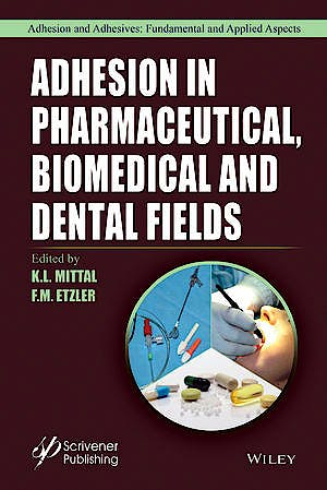 Portada del libro 9781119323501 Adhesion in Pharmaceutical, Biomedical and Dental Fields