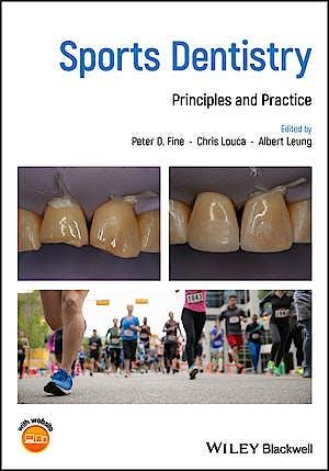 Portada del libro 9781119332558 Sports Dentistry. Principles and Practice