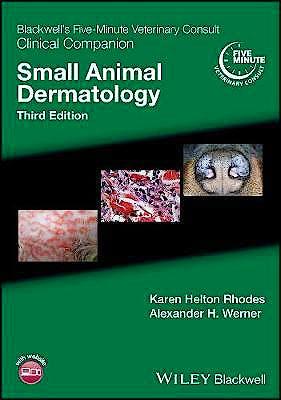 Portada del libro 9781119337249 Blackwell's Five-Minute Veterinary Consult Clinical Companion: Small Animal Dermatology