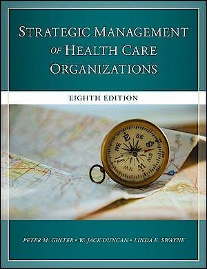 Portada del libro 9781119349709 The Strategic Management of Healthcare Organizations
