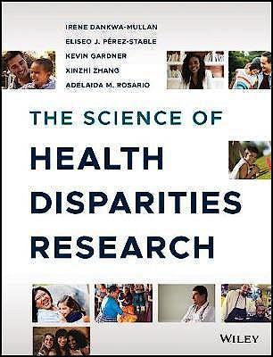 Portada del libro 9781119374817 The Science of Health Disparities Research