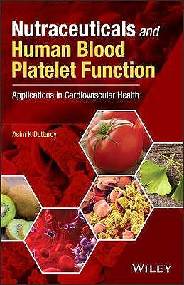 Portada del libro 9781119376019 Nutraceuticals and Human Blood Platelet Function. Applications in Cardiovascular Health
