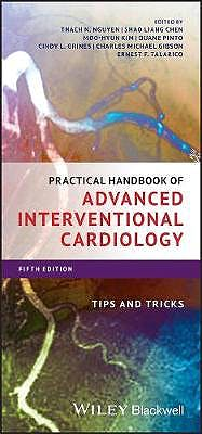 Portada del libro 9781119382683 Practical Handbook of Advanced Interventional Cardiology. Tips and Tricks