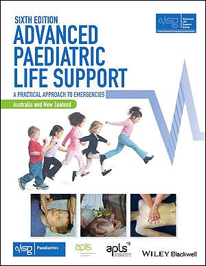 Portada del libro 9781119385462 Advanced Paediatric Life Support. A Practical Approach to Emergencies (Australia and New Zealand)
