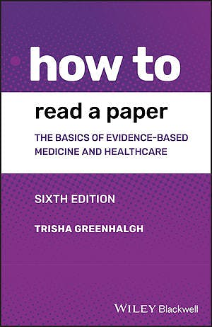 Portada del libro 9781119484745 How to Read a Paper. The Basics of Evidence-Based Medicine and Healthcare
