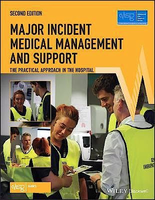 Portada del libro 9781119501015 Major Incident Medical Management and Support. The Practical Approach in the Hospital