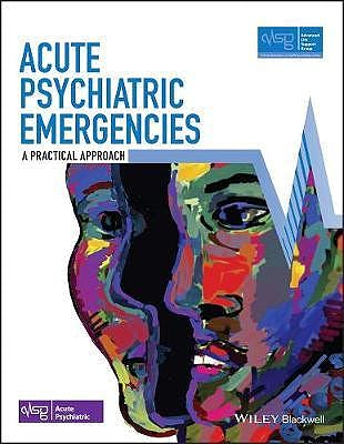 Portada del libro 9781119501060 Acute Psychiatric Emergencies. A Practical Approach
