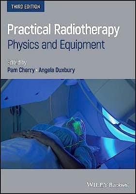 Portada del libro 9781119512622 Practical Radiotherapy. Physics and Equipment