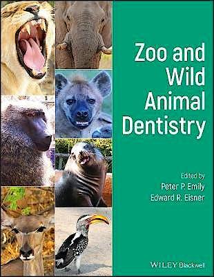 Portada del libro 9781119545811 Zoo and Wild Animal Dentistry