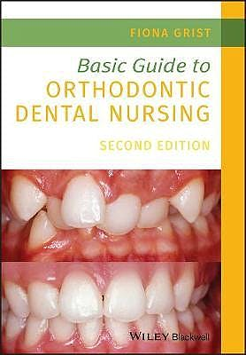 Portada del libro 9781119573692 Basic Guide to Orthodontic Dental Nursing