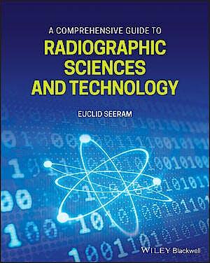 Portada del libro 9781119581840 A Comprehensive Guide to Radiographic Sciences and Technology
