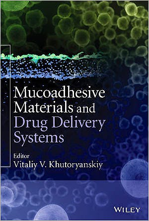 Portada del libro 9781119941439 Mucoadhesive Materials and Drug Delivery Systems