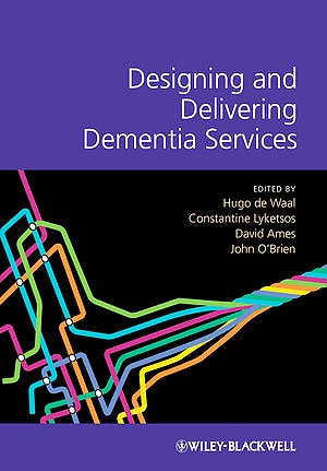 Portada del libro 9781119953494 Designing and Delivering Dementia Services