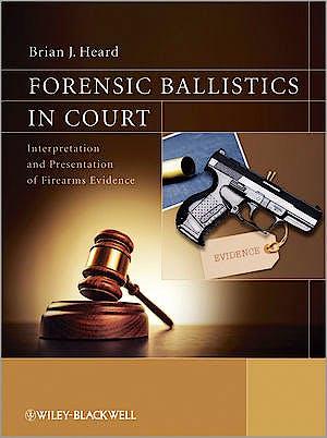 Portada del libro 9781119962670 Forensic Ballistics in Court (Hardcover)