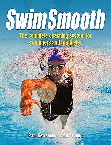 Portada del libro 9781119963196 Swim Smooth. The Complete Coaching System for Swimmers and Triathletes
