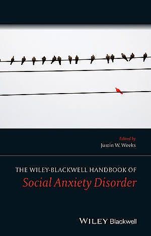 Portada del libro 9781119968603 The Wiley Blackwell Handbook of Social Anxiety Disorder