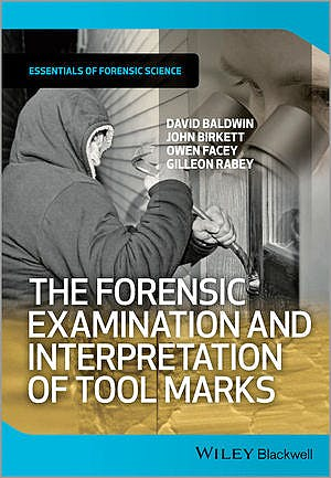 Portada del libro 9781119972457 The Forensic Examination and Interpretation of Tool Marks (Essentials of Forensic Science) - Softcover