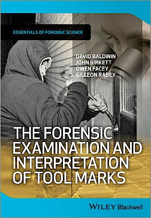 Portada del libro 9781119972464 The Forensic Examination and Interpretation of Tool Marks (Essentials of Forensic Science) - Hardcover