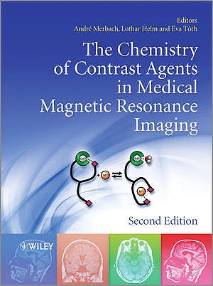Portada del libro 9781119991762 The Chemistry of Contrast Agents in Medical Magnetic Resonance Imaging