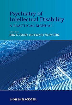 Portada del libro 9781119993810 Psychiatry of Intellectual Disability. a Practical Manual