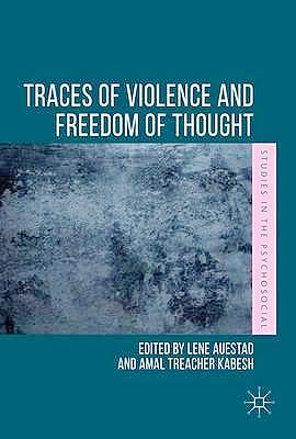 Portada del libro 9781137575012 Traces of Violence and Freedom of Thought