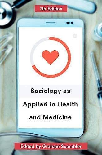 Portada del libro 9781137577375 Sociology as Applied to Health and Medicine
