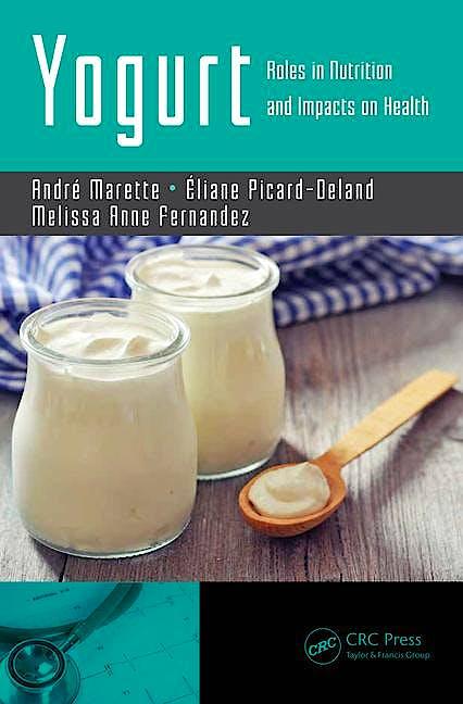 Portada del libro 9781138032552 Yogurt. Roles in Nutrition and Impacts on Health