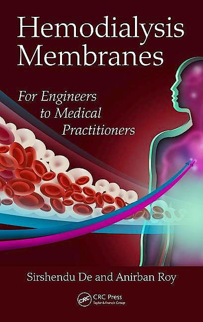 Portada del libro 9781138032934 Hemodialysis Membranes: For Engineers to Medical Practitioners