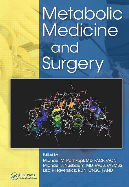 Portada del libro 9781138033887 Metabolic Medicine and Surgery (Softcover)
