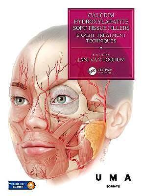 Portada del libro 9781138055124 Calcium Hydroxylapatite Soft Tissue Fillers. Expert Treatment Techniques