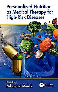 Portada del libro 9781138082687 Personalized Nutrition as Medical Therapy for High-Risk Diseases