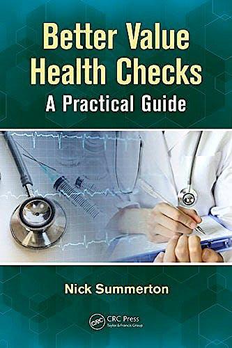 Portada del libro 9781138088009 Better Value Health Checks. A Practical Guide