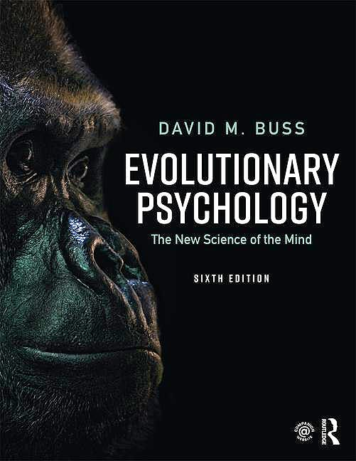 Portada del libro 9781138088610 Evolutionary Psychology. The New Science of the Mind (Softcover)