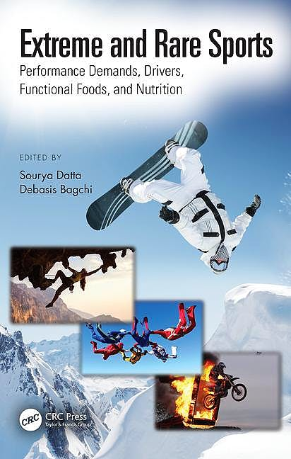 Portada del libro 9781138091443 Extreme and Rare Sports. Performance Demands, Drivers, Functional Foods, and Nutrition