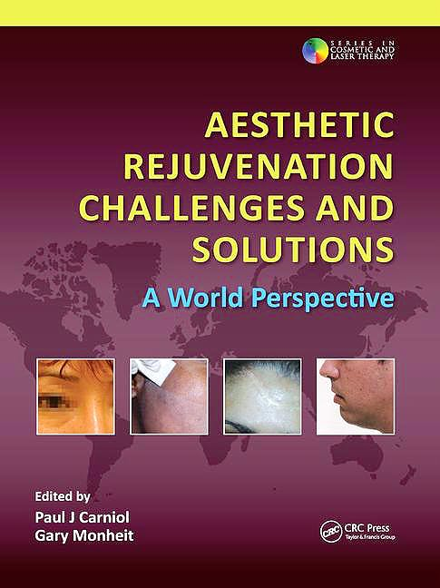 Portada del libro 9781138112049 Aesthetic Rejuvenation Challenges and Solutions. A World Perspective