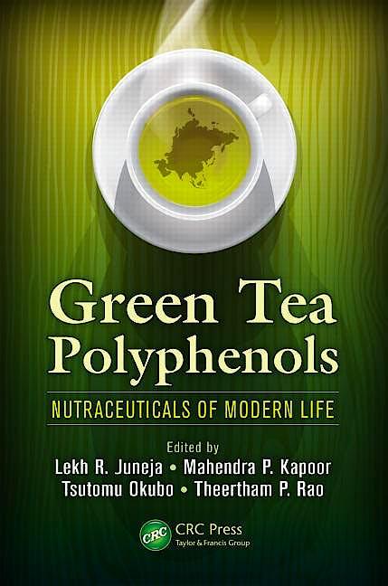 Portada del libro 9781138199378 Green Tea Polyphenols. Nutraceuticals of Modern Life