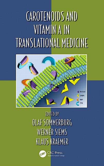 Portada del libro 9781138199477 Carotenoids and Vitamin a in Translational Medicine
