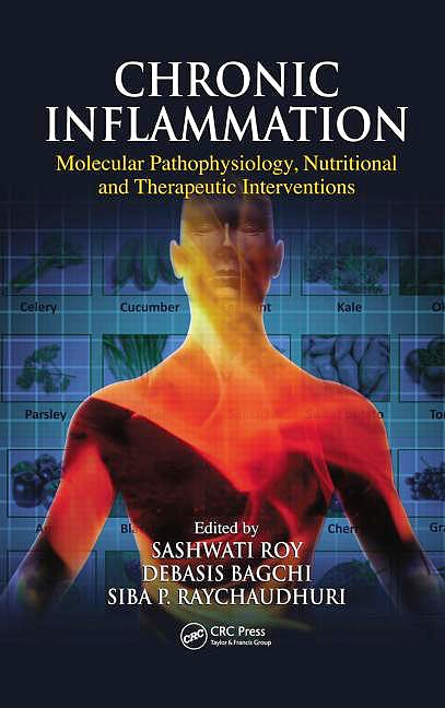 Portada del libro 9781138199552 Chronic Inflammation. Molecular Pathophysiology, Nutritional and Therapeutic Interventions
