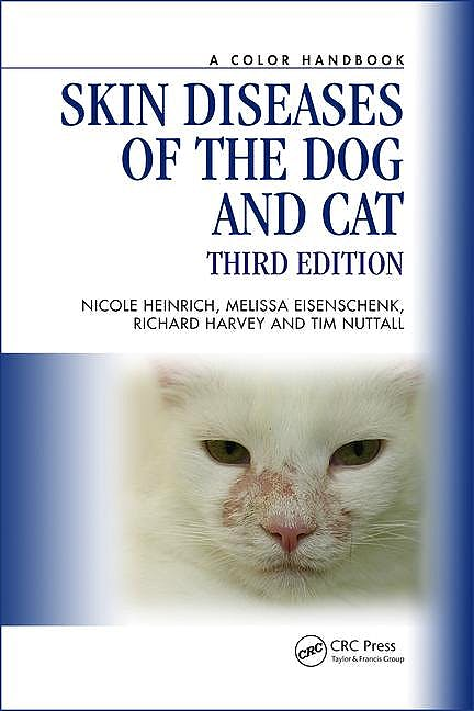 Portada del libro 9781138308701 Skin Diseases of the Dog and Cat. A Color Handbook